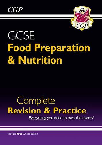 Grade 9-1 GCSE Food Preparation & Nutrition - Complete Revision & Practice (with Online Edition)