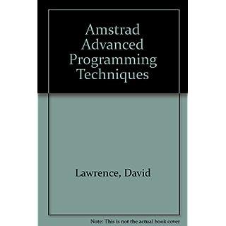 Amstrad Advanced Programming Techniques