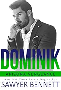 Dominik: An Arizona Vengeance Novel (English Edition)