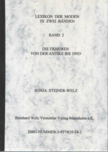 Lexikon der Moden: Die Frisuren von der Antike bis (1950 Frisur)