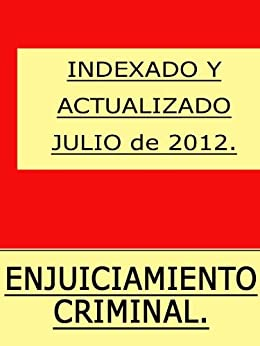 Ley de Enjuiciamiento Criminal (España) con índice. Epub Descargar