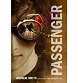 [ PASSENGER ] BY Smith, Andrew ( AUTHOR )Oct-02-2012 ( Hardcover )