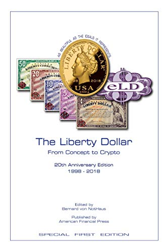 The Liberty Dollar From Concept To Crypto (English Edition)