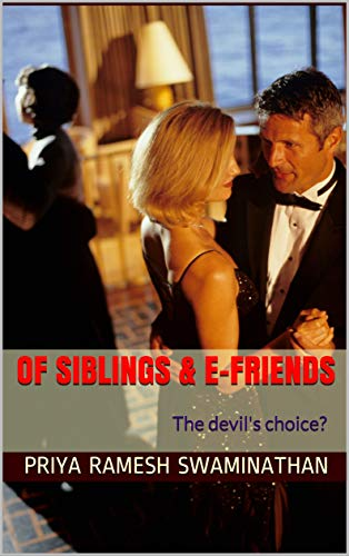 Of Siblings & E-Friends: The devil's choice? (English Edition)