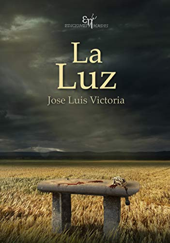 LA LUZ eBook: Victoria Lozano, Jose Luis: Amazon.es: Tienda Kindle