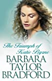 Cover of: The Triumph of Katie Byrne | Barbara Taylor Bradford