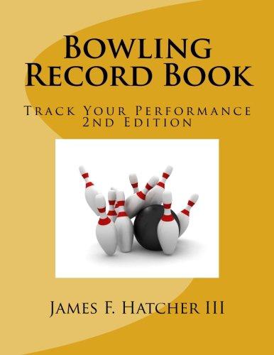 Bowling Record Book por James F. Hatcher III