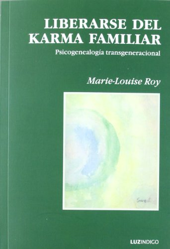 Librarse del Karma Familiar por Mari-Louise Roy