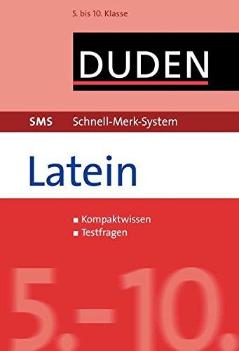 SMS Latein - 5.-10. Klasse (Duden SMS - Schnell-Merk-System)