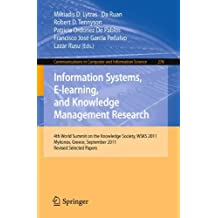Information Systems, E-learning, and Knowledge Management Research: 4th World Summit on the Knowledge Society, WSKS 2011, Mykonos, Greece, September ... in Computer and Information Science)