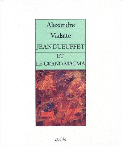 Jean Dubuffet et le grand magma