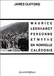 Maurice Leenhardt. Personne et mythe en Nouvelle-Calédonie