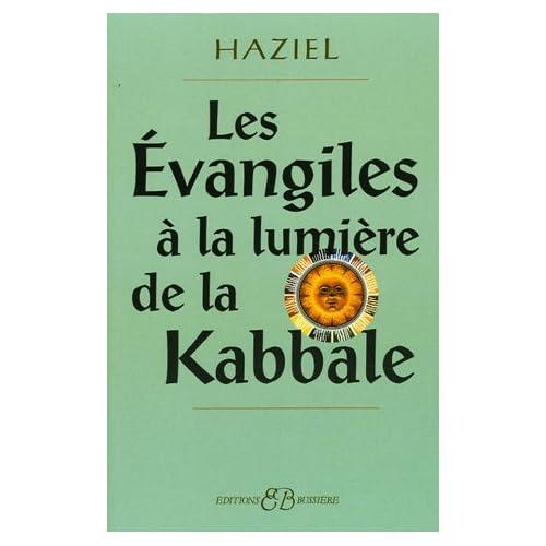 Les Evangiles à la lumière de la Kabbale