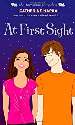 At First Sight (Romantic Comedies (Mass Market)) by Catherine Hapka (2010-04-06)