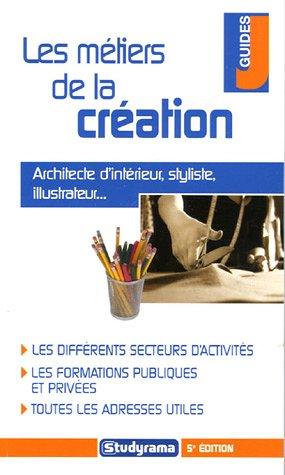 Les métiers de la création