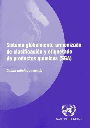 Sistema Globalmente Armonizado de Clasificacion y Etiquetado de Productos Quimicos Sga