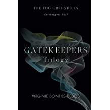 Gatekeepers: The Fog Chronicles