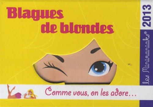 Blagues de blondes 2013 par Laurent Gaulet