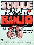 SCHULE FUER 5 SAITIGES BANJO - arrangiert für Banjo [Noten / Sheetmusic] Komponist: POEHLERT W + SCHULTE J
