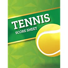 Tennis Score Sheet: Tennis Game Record Keeper Book, Tennis Score, Tennis score card, Record singles or doubles play, Plus the players, Size 8.5 x 11 Inch, 100 Pages