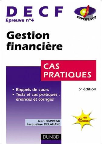 Gestion financière, DECF numéro 4 : Cas pratiques