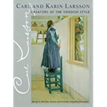 Carl and Karin Larsson Creators of the Swedish Style