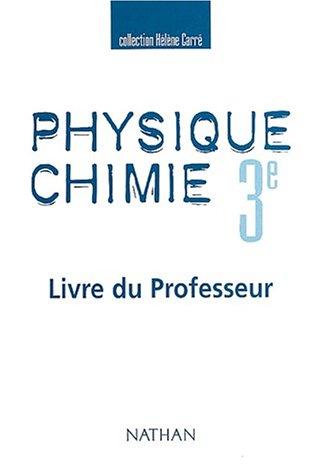Physique-chimie, 3e, professeur par Carre-Montrejaud