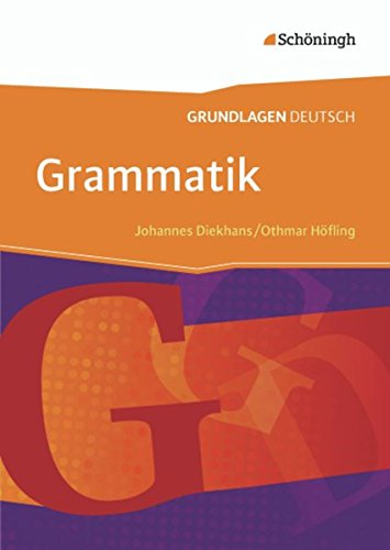 Grundlagen Deutsch - Neubearbeitung: Grammatik