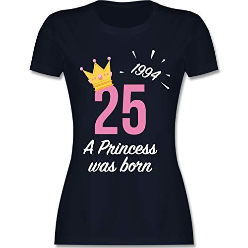 Geburtstag - 25 Geburtstag Mädchen Princess 1994 - M - Navy Blau - L191 - Damen Tshirt und Frauen T-Shirt -