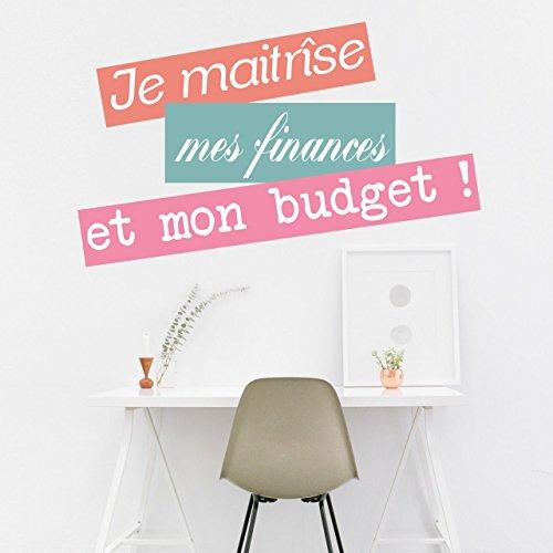 Je maitrise mon budget et mes finances