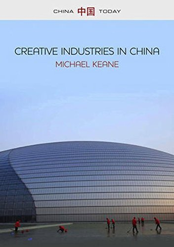 Creative Industries in China: Art, Design and Media by Michael Keane (2013-05-20)