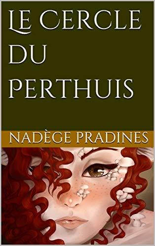 Couverture du livre Le Cercle du Perthuis