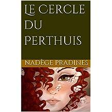 Le Cercle du Perthuis