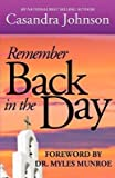 [(Remember Back in the Day)] [By (author) Casandra Denise Johnson ] published on (April, 2011)