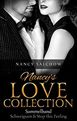 Nancy's Love Collection: Sammelband Schweigsam & Stop this Feeling