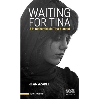 Waiting for Tina