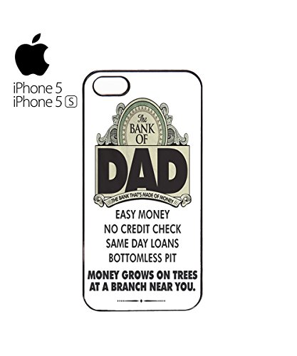 The Bank Of Dad Easy Money Grows On Trees Funny Credit Mobile Phone Case Cover iPhone 5&5s White Noir