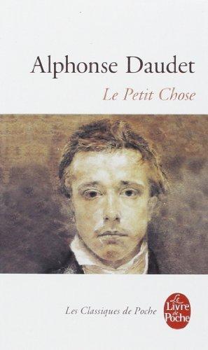 Le Petit Chose: Histoire D'Un Enfant (Le Livre de Poche) (Spanish Edition) by Alphonse Daudet (1983-04-01) PDF Books