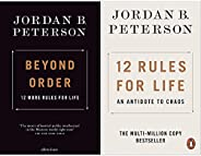 Beyond Order: 12 More Rules for Life + 12 Rules for Life: An Antidote to Chaos