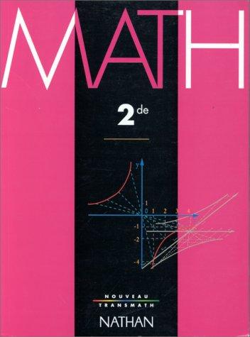 Math seconde par André Antibi, Raymond Barra