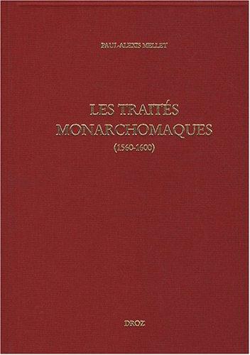 les-traits-monarchomaques-confusion-des-temps-rsistance-arme-et-monarchie-parfaite-1560-1600