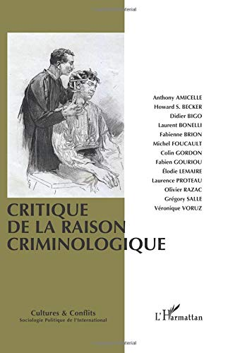 Critique de la raison criminologique