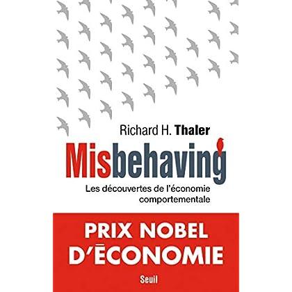 Misbehaving - Les découvertes de l'économie comportementale (Economie humaine)