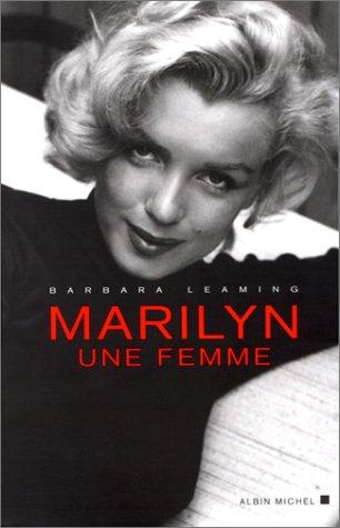Marilyn, une femme par Barbara Leaming