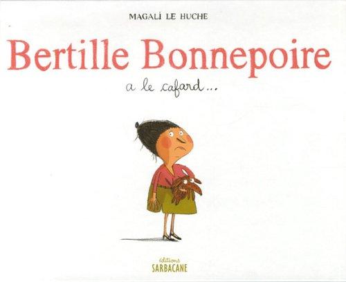 """<a href=""""/node/3361"""">Bertille Bonnepoire a le cafard</a>"""