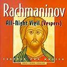 Rachmaninov:All-Night Vigil