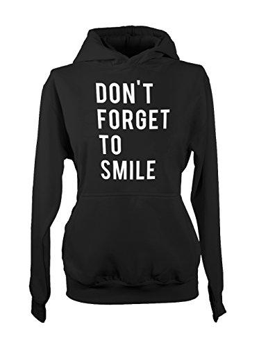 Don't Forget To Smile Positive Happy Femme Capuche Sweatshirt Noir