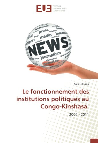 Le fonctionnement des institutions politiques au Congo-Kinshasa