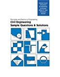 Principles and Practice of Engineering: Civil Engineering, Sample Questions and Solutions