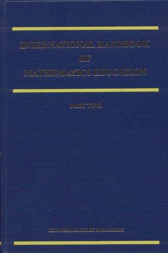 International Handbook of Mathematics Education (Springer International Handbooks of Education)